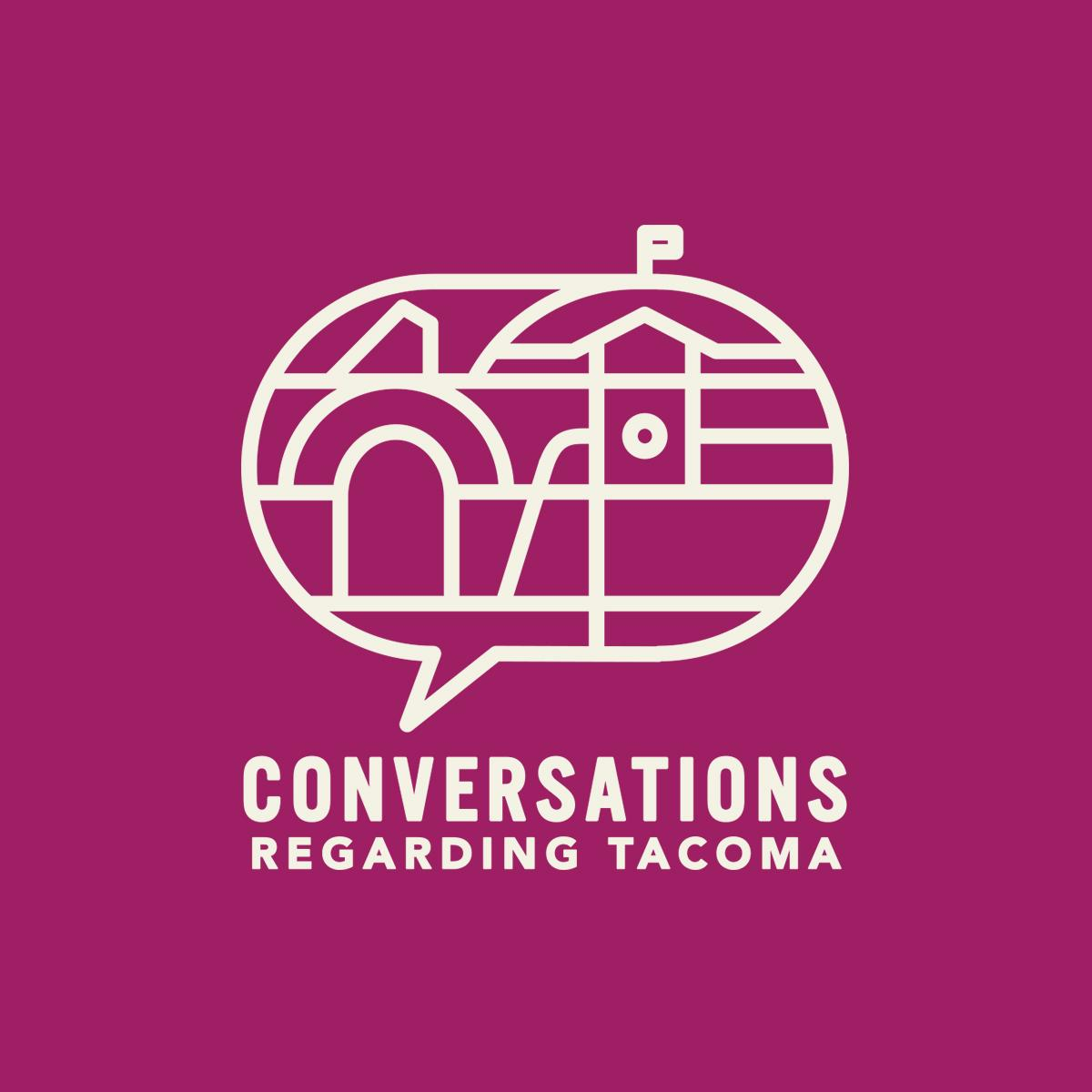 Conversations Regarding Tacoma<br>Logo/Branding/Website<br>www.tacomaconversations.org
